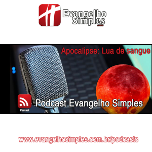 podcast_especial_lua_de_Sangue