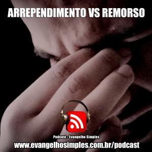 capa_podcast_remorso_vs_arrependimento