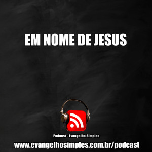 capa_podcast_em_nome_de_jesus
