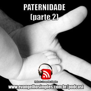 capa_podcast_paternidade_parte2